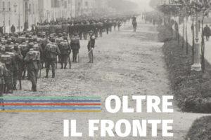 Mostra sulla Prima guerra mondiale Oltre il fronte