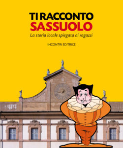storia per scuola primaria: Ti racconto Sassuolo