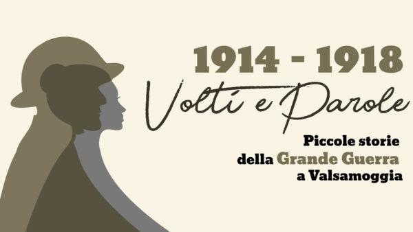 1914-1918 Volti e parole. Piccole storie della Grande Guerra a Valsamoggia