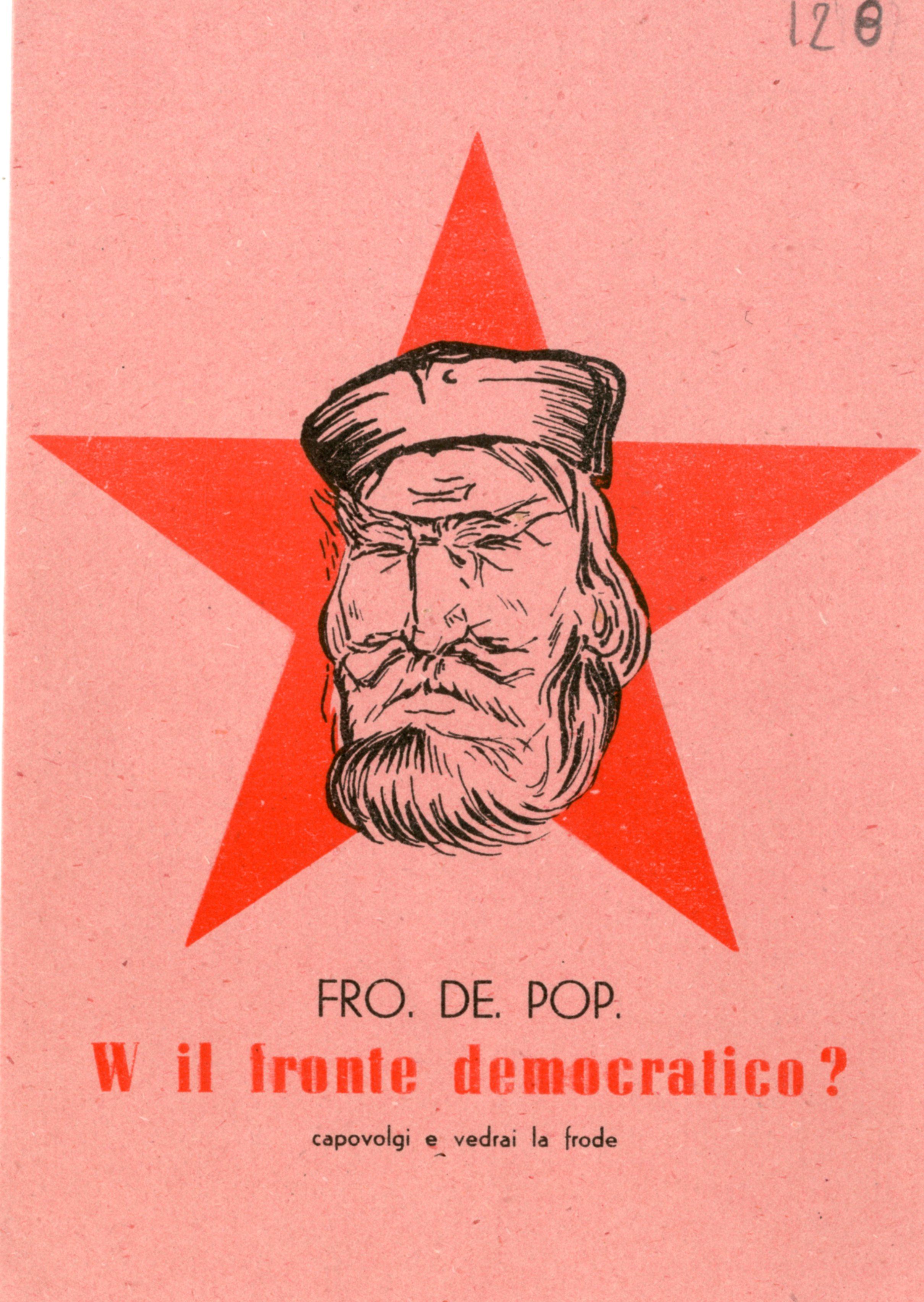 """18 aprile 1948. I Comitati civici si propongono di """"smascherare"""" i comunisti, accusati di nascondere Stalin dietro l'effigie di Garibaldi."""