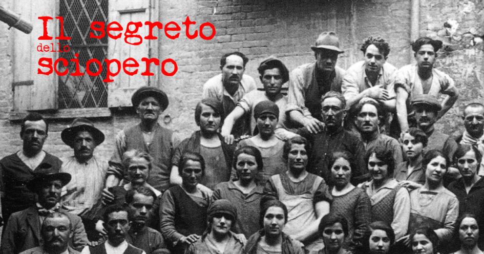 """Videoracconto tra storia e memoria: """"Il segreto dello sciopero"""""""
