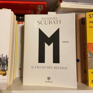 narrativa storica: M Il figlio del secolo di Antonio Scurati