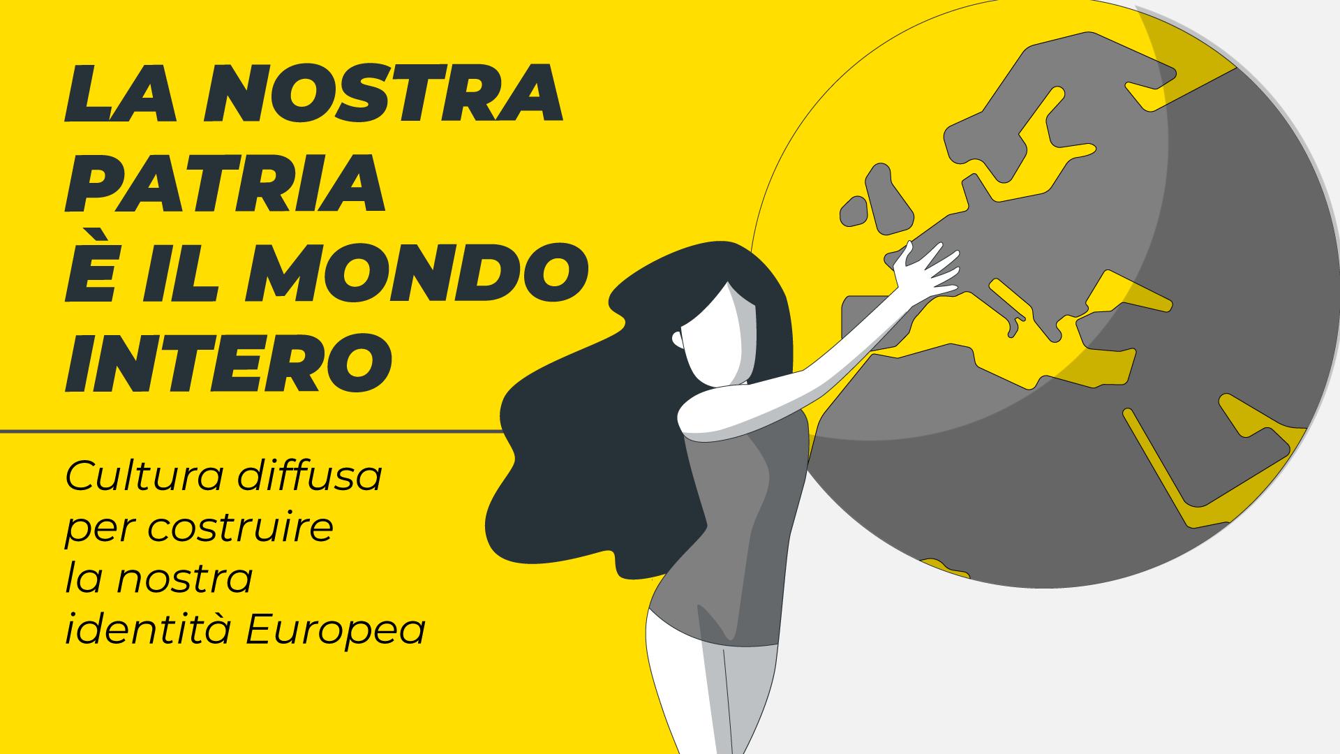 cittadinanza europea: immagine del progetto la nostra patria è il mondo intero