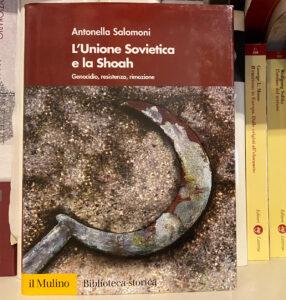 Libri sugli ebrei: L'Unione Sovietica e la Shoah